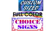 Custom Choice Sign