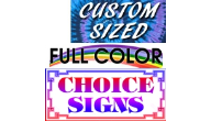 Custom Choice Sign