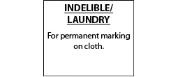 Indelible/Laundry Ink