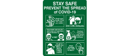 STAY SAFE PREVENT THE SPREAD OF COVID-19 7X9 Sign